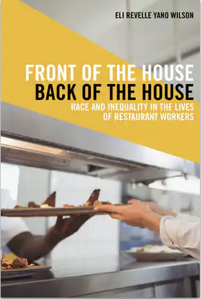 Cover of  Front of the House, Back of the House: Race and Inequality in the Lives of Restaurant Workers