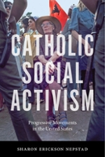 Cover of Catholic Social Activism Progressive Movements in the United States