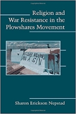 Cover of Religion and War Resistance in the Plowshares Movement
