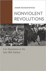 Cover of Nonviolent Revolutions: Civil Resistance in the Late Twentieth Century