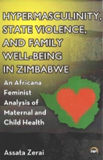 Cover of Hypermasculinity and State Violence in Zimbabwe: An Africana Feminist Analysis of Maternal and Child Health